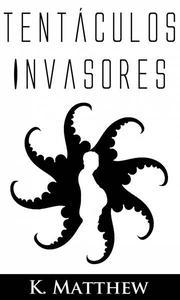 Tentáculos invasores