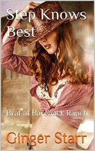 Step Knows Best: Brat At Bareback Ranch