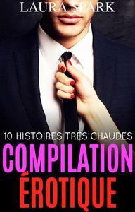Compilation érotique : 10 histoires très chaudes