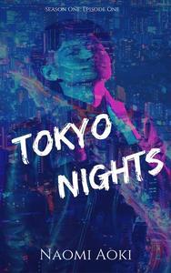 Tokyo Nights: Episode One