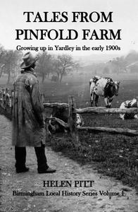 Tales From Pinfold Farm: Growing up in Yardley in the early 1990s