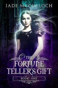 The Fortune Teller's Gift (SAMPLE)
