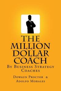 The Million Dollar Coach