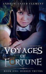 Hidden Truths: Voyages of Fortune Book One. An Historical Fantasy Time-Travel Adventure