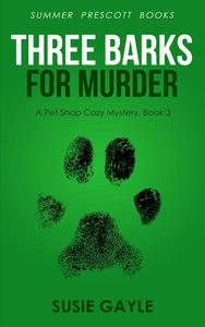 Three Barks For Murder