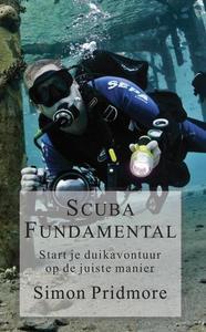 Scuba Fundamental - Start Je Duikavontuur op de Juiste Manier