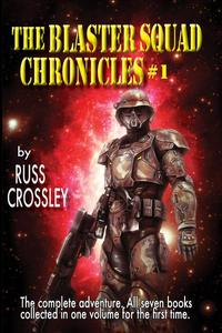 The Blaster Squad Chronicles #1