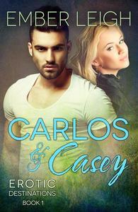 Carlos & Casey