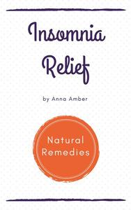 Insomnia Relief: Natural Remedies