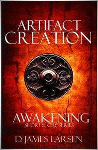 Artifact of Creation: The Awakening