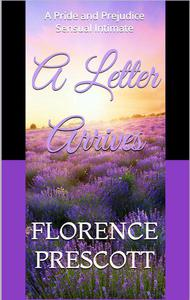 A Letter Arrives: A Pride and Prejudice Sensual Intimate