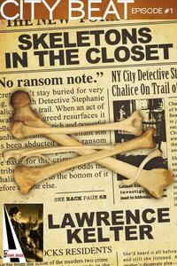 Skeletons in the Closet: Action Adventure Thriller with Heart Pounding Suspense in New York City