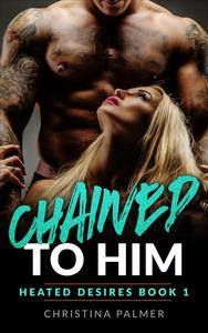 Chained to Him