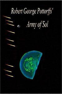 Robert George Pottorffs' Army of Sol