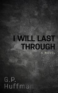 I Will Last Through