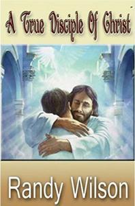A True Disciple Of Christ