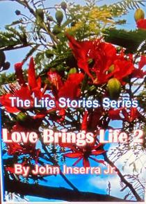 Love Brings Life 2