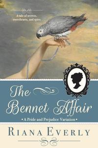 The Bennet Affair: A Pride and Prejudice Variation