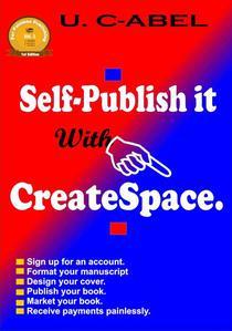 Self-publish It With CreateSpace