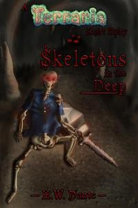 Skeletons in the Deep: A Terraria Short Story
