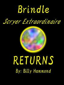 Brindle - Scryer Extraordinaire - Returns