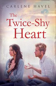 The Twice-Shy Heart