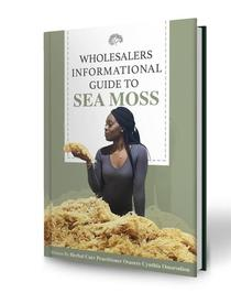 Wholesalers Informational Guide to Sea Moss
