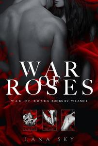The Complete War of Roses Trilogy: XV, VII and I