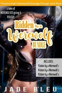 Ridden by a Werewolf Bundle