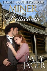 Miner in Petticoats