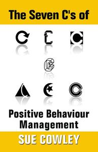 The Seven C's of Positive Behaviour Management