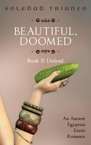 Defend: A Trans, Pegging Ancient Egyptian Erotic Romance