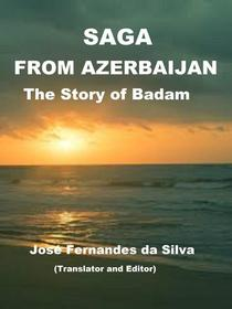 Saga From Azerbaijan The Story of Badam