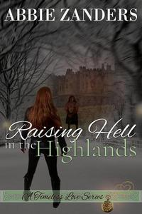 Raising Hell in the Highlands