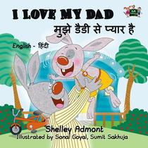 I Love My Dad (English Hindi Bilingual)