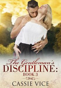 The Gentleman's Discipline: Book 3