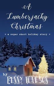 A Lumberjacky Christmas