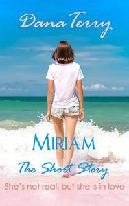 Miriam - The Short Story