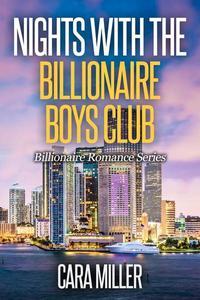 Nights with the Billionaire Boys Club