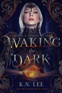 Waking the Dark