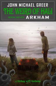The Weird of Hali: Arkham