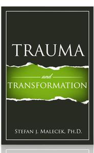 Trauma and Transformation