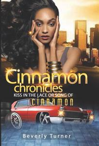 Cinnamon Chronicles Kiss In The Lace Or Song Of Cinnamon