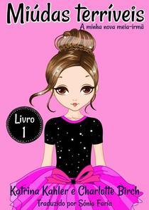 Miúdas terríveis - LIvro 1 - A minha nova meia-irmã