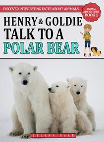 Henry & Goldie Talk To A Polar Bear