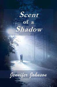 Scent of a Shadow