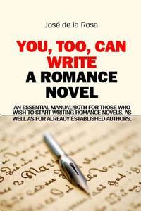 You, Too, Can Write a Romance Novel
