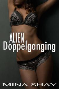 Alien Doppelganging