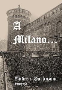 A Milano...