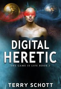 Digital Heretic
